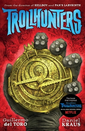 Trollhunters The book that inspired the Netflix series