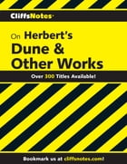 CliffsNotes on Herbert's Dune & Other Works by L. David Allen