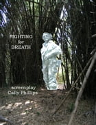 Fighting for Breath by Cally Phillips