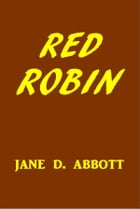 Red-Robin by Jane D. Abbott