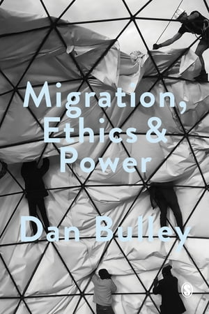 Migration,  Ethics and Power Spaces Of Hospitality In International Politics