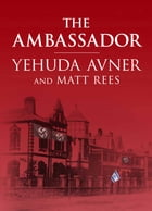 The Ambassador by Avner, Yehuda