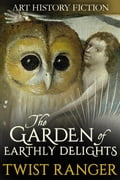 The Garden of Earthly Delights c23e1099-0cd9-4894-8365-f6579f6252b8