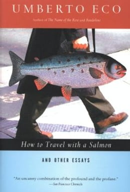 Book How to Travel with a Salmon & Other Essays by Umberto Eco