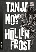 Höllenfrost: Thriller by Tanja Noy