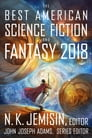 The Best American Science Fiction and Fantasy 2018 Cover Image