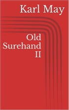 Old Surehand II by Karl May