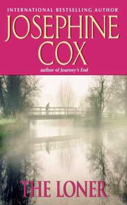 Book The Loner by Josephine Cox