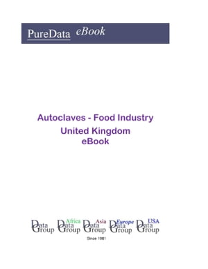Autoclaves - Food Industry in the United Kingdom
