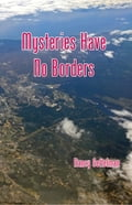 MYSTERIES HAVE NO BORDERS d06cdf40-4ade-4ee2-871a-4f0bb447b1b4