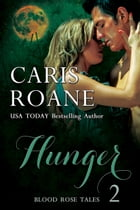 Hunger by Caris Roane