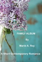 Family Album by Marie Roy