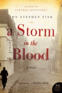 A Storm in the Blood: A Novel