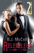 2nd Edition: Relentless by B.J. McCall