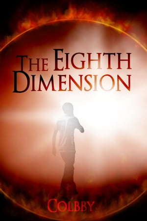 The Eighth Dimension by Colbby