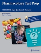 Pharmacology Test Prep: 1500 USMLE-Style Questions & Answers by Mario Babbini