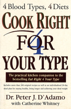 eat right 4 your type personalized cookbook type ab dadamo peter j oconnor kristin