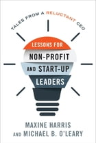 Lessons for Non-Profit and Start-Up Leaders Cover Image