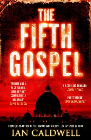 The Fifth Gospel An unputdownable conspiracy thriller