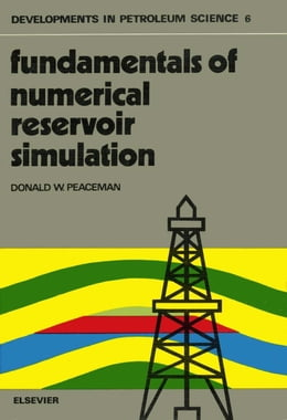 Book Fundamentals of Numerical Reservoir Simulation by Peaceman, D.W.