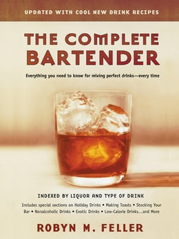 Book The Complete Bartender (Updated) by Robyn M. Feller