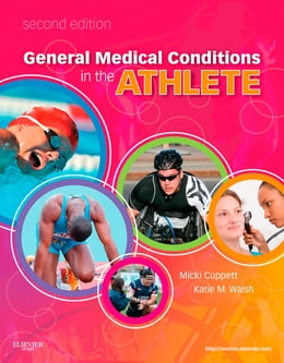 Book General Medical Conditions in the Athlete by Micki Cuppett