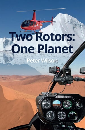 Two Rotors: One Planet by Peter Wilson