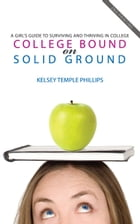 College Bound on Solid Ground by Kelsey Phillips