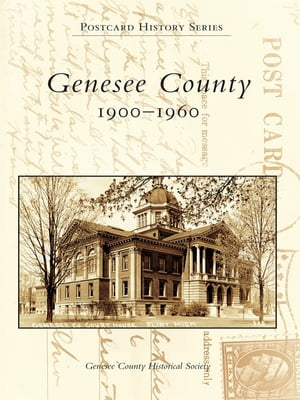 Genesee County 1900-1960