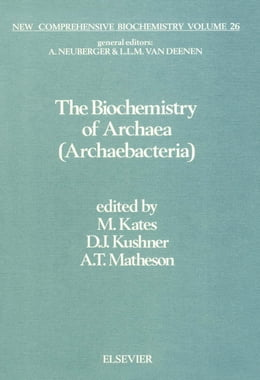Book The Biochemistry of Archaea (Archaebacteria) by Kates, M.