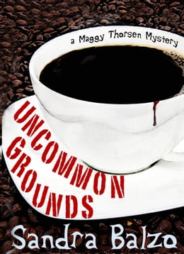 Book Uncommon Grounds by Sandra Balzo