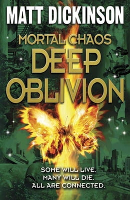 Book Mortal Chaos: Deep Oblivion by Matt Dickinson