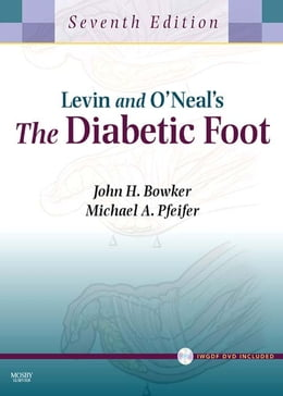 Book Levin and O'Neal's The Diabetic Foot with CD-ROM E-Book by John H. Bowker, MD