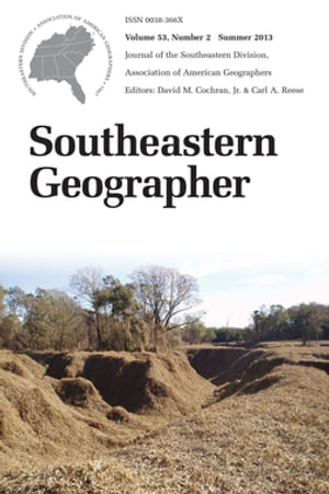 Southeastern Geographer Summer 2013 Issue