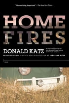 Home Fires by Donald Katz