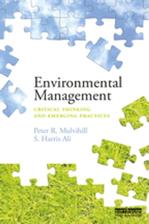Environmental Management Critical thinking and emerging practices