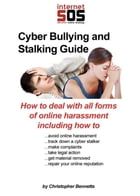 Cyber Bullying And Stalker Guide by Christopher Bennetts