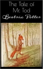 The Tale of Mr. Tod by Beatrix Potter