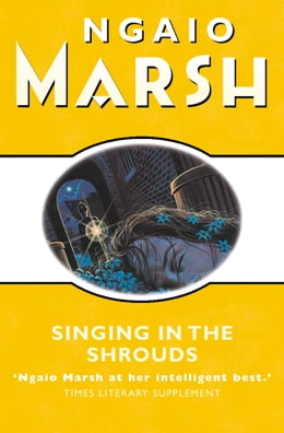 Book Singing in the Shrouds (The Ngaio Marsh Collection) by Ngaio Marsh