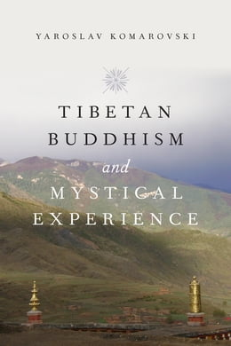 Book Tibetan Buddhism and Mystical Experience by Yaroslav Komarovski