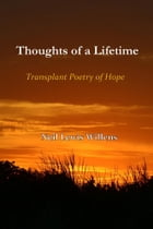 Thoughts of a Lifetime: Transplant Poetry of Hope