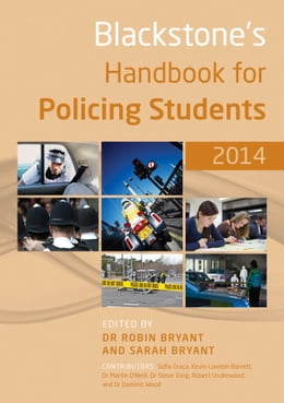 Book Blackstone's Handbook for Policing Students 2014 by Robin Bryant