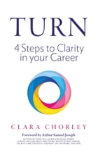 Turn - 4 Steps to Clarity in Your Career