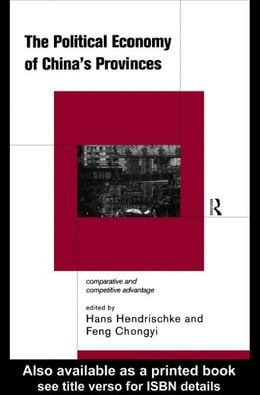 Book The Political Economy of China's Provinces by Hendrischke, Hans J.