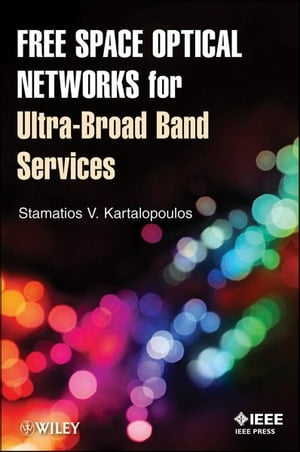 Free Space Optical Networks for Ultra-Broad Band Services