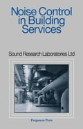 Noise Control in Building Services: Sound Research Laboratories Ltd f10a006e-f5ec-4cf2-bc30-7245df9b4f73