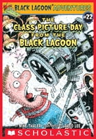 The Class Picture Day from the Black Lagoon by Mike Thaler