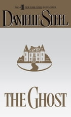 The Ghost: A Novel by Danielle Steel