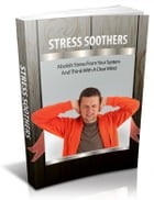 Stress Soothers by Anonymous