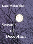 Seasons of Deception by Kate McLachlan